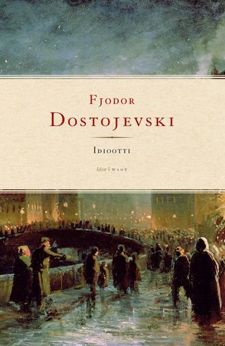 Seurapiirien salaisuus – Pari huomiota DostojevskinIdiootista