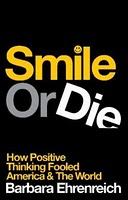 Sano ei positiiviselle ajattelulle – Barbara Echrenreichin Smile orDie